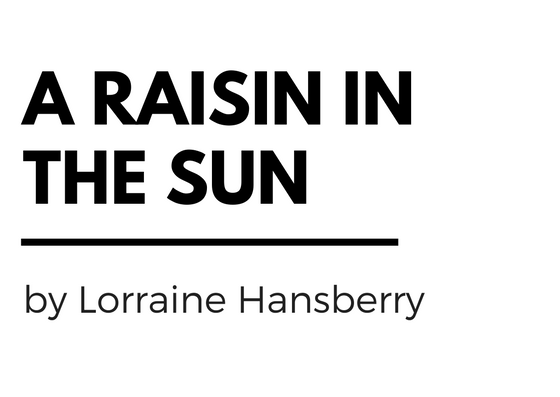 an analysis of a raisin in the sun by lorraine and death of salesman by arthur miller Section 3: essays death of a salesman vs a raisin in the sun in both arthur miller's death of a salesman and lorraine hansberry's a raisin in the sun, we see.