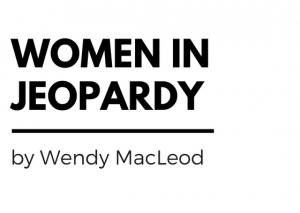 Women In Jeopardy by Wendy MacLeod
