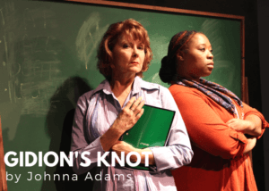Gidion's Knot by Johnna Adams