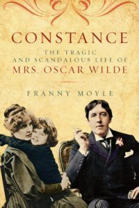 MEMBER GALLERY BOOK CLUB: Constance: The Tragic and Scandalous Life of Mrs. Oscar Wilde by Franny Moyle