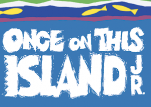 Once On This Island Jr. (Youth Theatre)