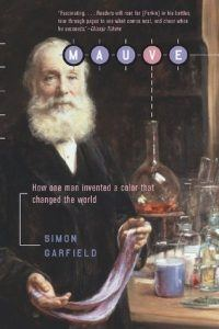 Member Gallery Book Club: Mauve: How One Man Invented a Color that Changed the World by Simon Garland